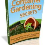 Container Gardening Secrets eBook