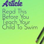 Read this Before You Teach You Child to Swim