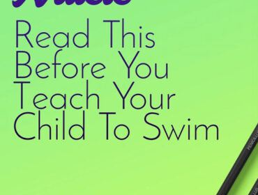 "Cover image with text ""REad This Before You Teach Your Child to Swim"""